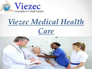 Viezec - Medical Tourism Services In India