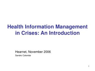Health Information Management  in Crises: An Introduction