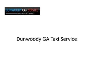 Dunwoody GA Taxi Service