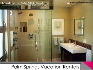 Vacation Rentals Palm Springs California | Home Rentals Palm Springs CA