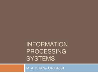 Information processing Systems