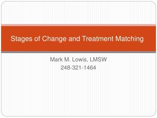 Stages of Change and Treatment Matching