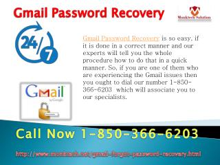 Do you know about Gmail Password Recovery 1-850-366-6203?