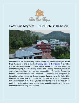 Luxury Hotel In Dalhousie - Hotel Blue Magnets