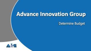 Advance Innovation Group-PMP-Determine Budget