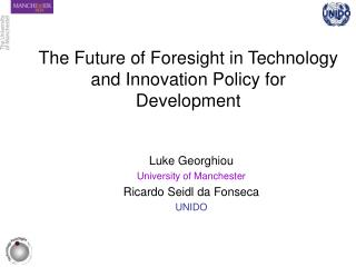 The Future of Foresight in Technology and Innovation Policy for Development