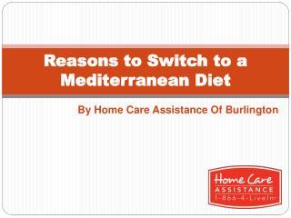 Reasons to Switch to a Mediterranean Diet