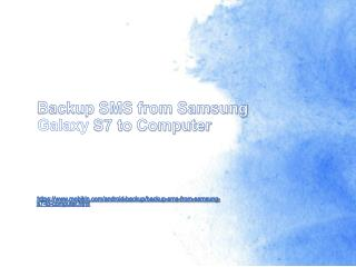 Backup SMS from Samsung Galaxy S7 to Computer