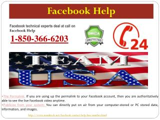 Why do we need the Facebook Help @1-850-366-6203?