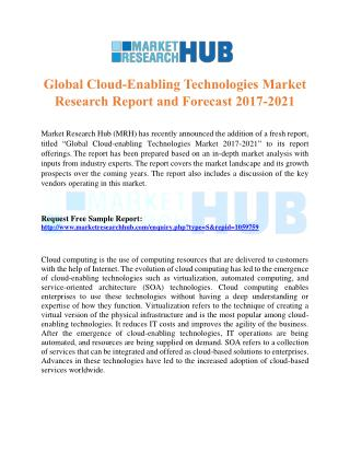 Global Cloud-Enabling Technologies Market Research Report and Forecast 2017-2021