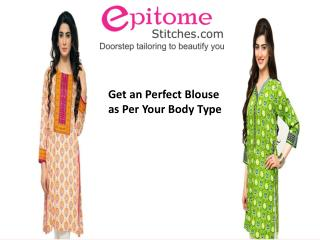 Perfect Stitching for Different Body Type From Online Tailor  Epitome Stitches