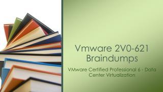 VMware 2V0-621 Braindumps