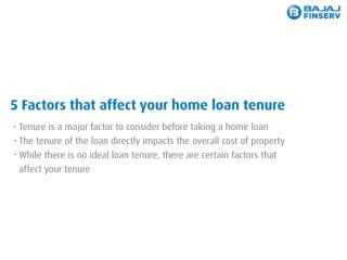 Here are 5 factors that affect your Home Loan tenure