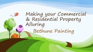 Making your Commercial & Residential Property Alluring