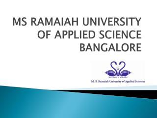 Ms Ramaiah university of applied science
