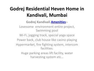Godrej Residential Heven Home in Kandivali, Mumbai