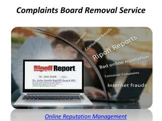 Complaints Board Removal Service