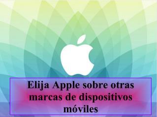 Elija Apple sobre otras marcas de dispositivos móviles