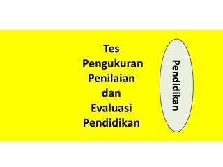 Tes Pengukuran Evaluasi