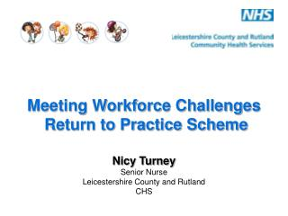 Meeting Workforce Challenges  Return to Practice Scheme
