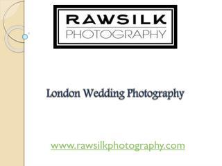 London Wedding Photography - rawsilkphotography.com