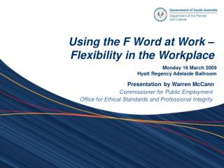 Using the F Word at Work   Flexibility in the Workplace