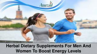 Herbal Dietary Supplements For Men And Women To Boost Energy Levels