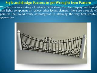 Style and design Factors to get Wrought Iron Pattern