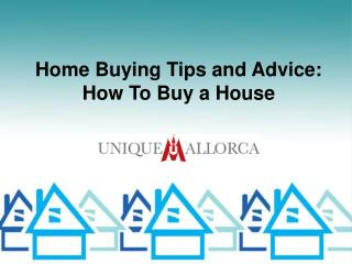 Home Buying Tips and Advice