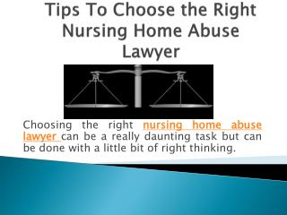 Tips To Choose the Right Nursing Home Abuse