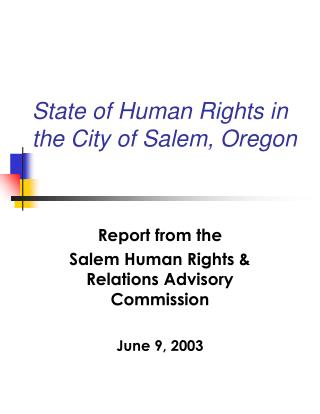 State of Human Rights in the City of Salem, Oregon
