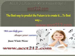 ACCT 212Course Real Knowledge / acct212.com