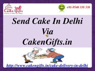 CakenGifts.in | Birthday/Anniversary Cake Delivery in Delhi