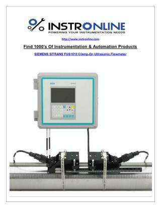 """ SITRANS FUS1010 Clamp-on Ultrasonic Flowmeters Water Applications for Industry """