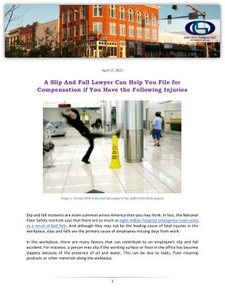 A Slip And Fall Lawyer Can Help You File for Compensation if You Have the Following Injuries