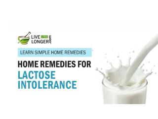 Best Home Remedies For Lactose intolerance