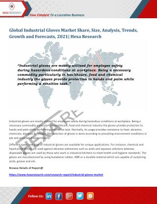 Industrial Gloves Market Analysis, Size, Share, Growth and Forecast to 2021 | Hexa Research