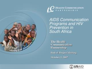 AIDS Communication Programs and HIV Prevention in  South Africa