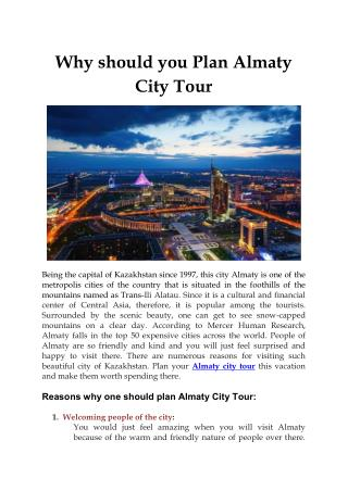 Why should you Plan Almaty City Tour
