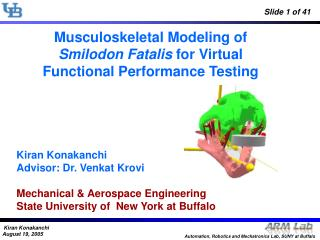 Musculoskeletal Modeling of Smilodon Fatalis for Virtual Functional Performance Testing