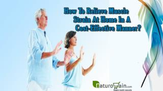 How To Relieve Muscle Strain At Home In A Cost-Effective Manner?