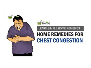 Best Home Remedies For Chest Congestion