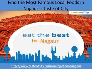 Find the Most Famous Local Foods in Nagaur  - Taste of City