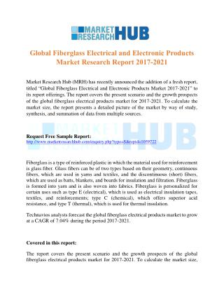 Global Fiberglass Electrical and Electronic Products Market Research Report 2017-2021