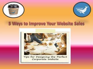5 Ways to Improve Your Website Sales
