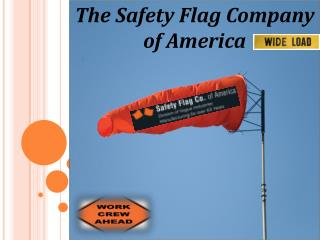 The Safety Flag Company of America