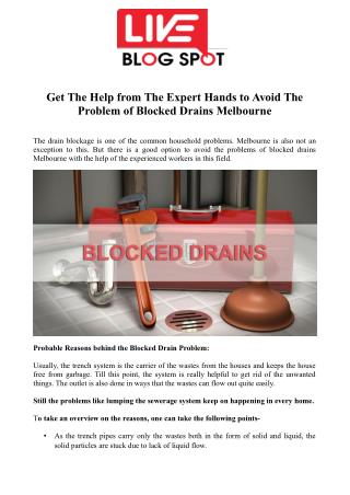 Get The Help from The Expert Hands to Avoid The Problem of Blocked Drains Melbourne