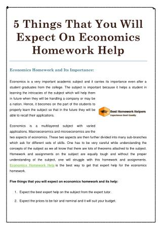 5 Things That You Will Expect On Economics Homework Help