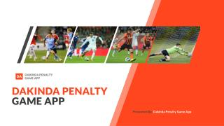 Kick The Dakinda Penalty Game Off By Kicking The Football