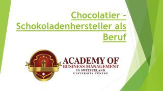 Chocolatier – Schokoladenhersteller als Beruf